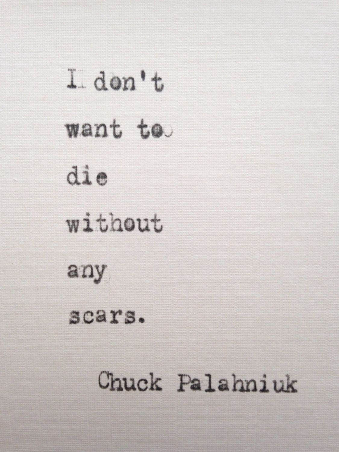 Chuck Palahniuk Quote Typed On Typewriter Unique Gift