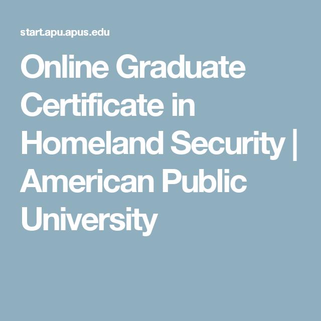 Online Graduate Certificate In Homeland Security American Public