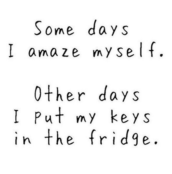 Funny Quotes : Some days……