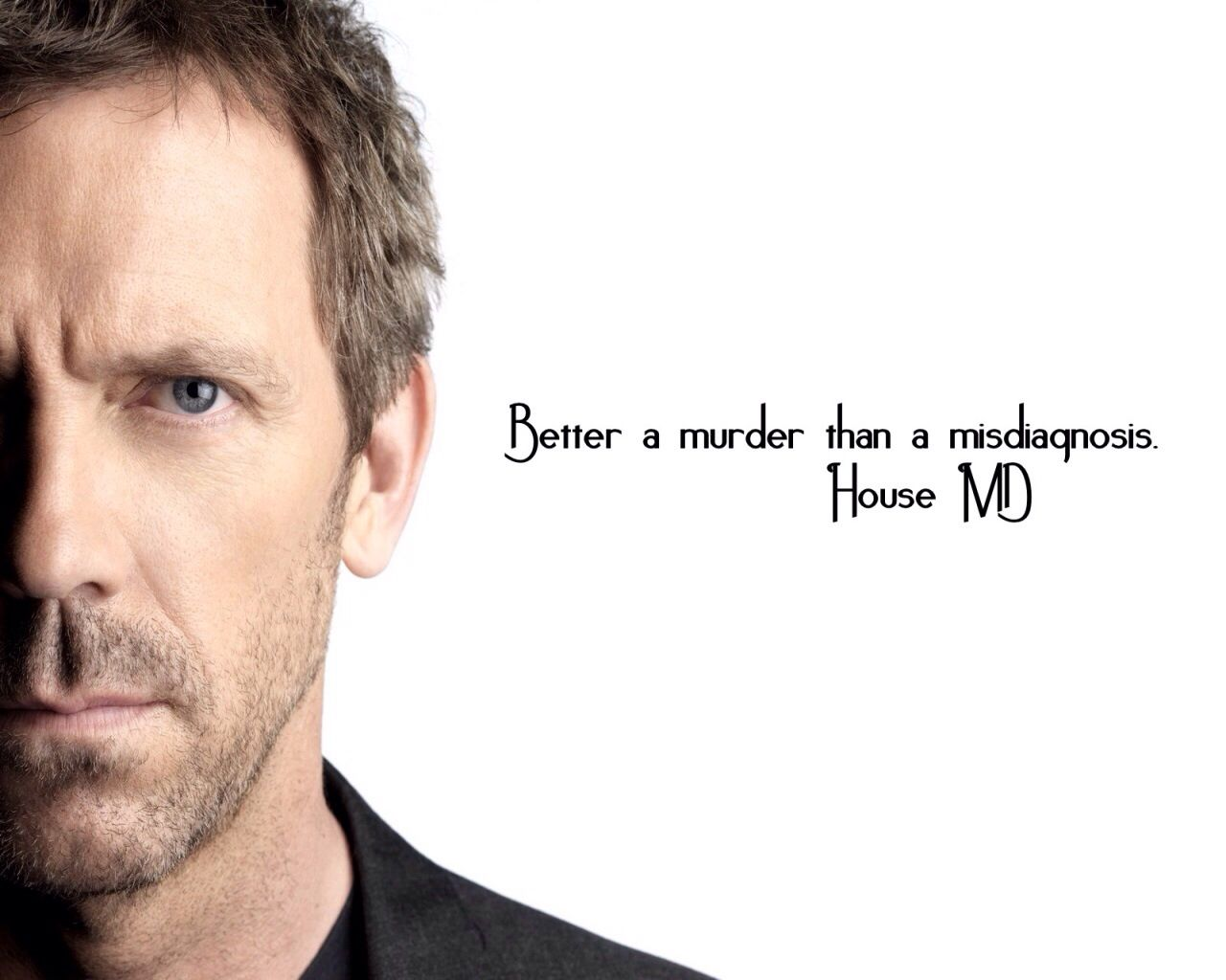 House Md House Md Dr House Dr House Quotes