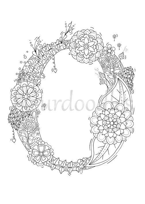 Adult Coloring Page Floral Letters Alphabet O Hand Paginas Para Colorear Dibujos Para Ninos Dibujos Zentangle