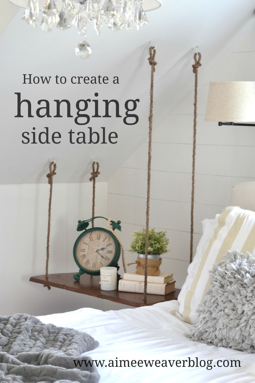 How To Make A Hanging Side Table Diy Diy Side Table Bedroom Makeover Diy Home Decor