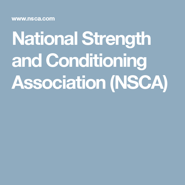 National Strength And Conditioning Association Nsca Sports