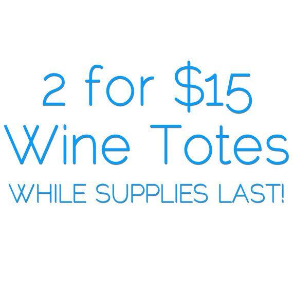 Buy 1 Get 1 Half Off Wine Totes