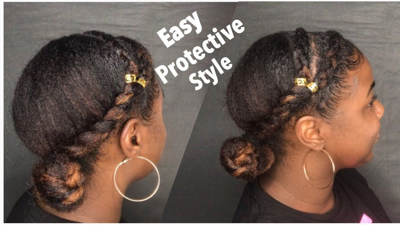 Easy Protective Style For Natural Hair Without Weave Youtube Hair Without Weave Natural Braided Hairstyles Natural Hair Styles