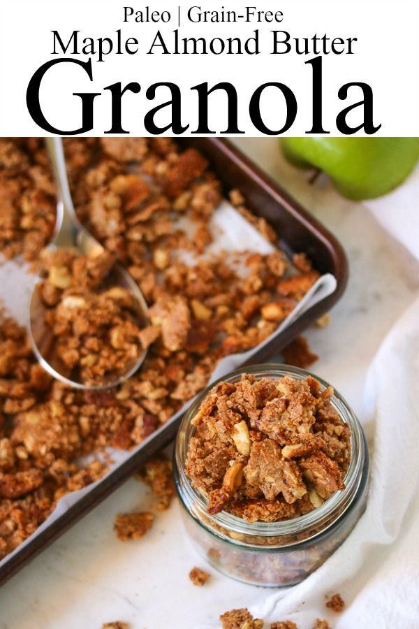 Maple Almond Butter Granola | PALEO, Grain Free – Just Jessie B