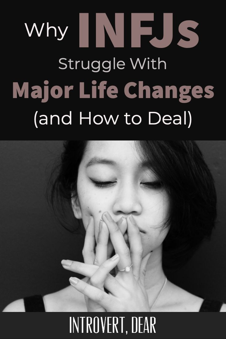 Why INFJs Struggle with Major Life Changes (and Ho