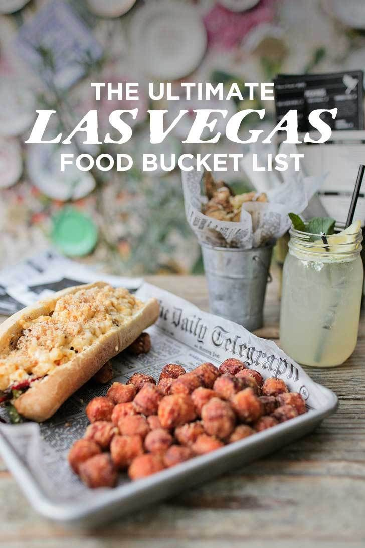 The Ultimate Las Vegas Food Bucket List Dine Like A Baller Or Pauper And Everything In Between Localadventurer