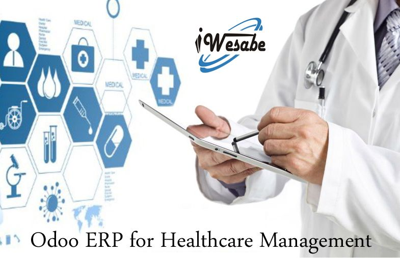Odoo Erp To Make Healthcare Management Easy For Demo Visit Https Www Iwesabe Com Products Healthca Healthcare Management Hospitality Management Health Care