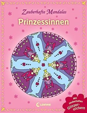 Prinzessinnen ; Zauberhafte Mandalas ; mit Glitzerlack: Kristin Ill. v.