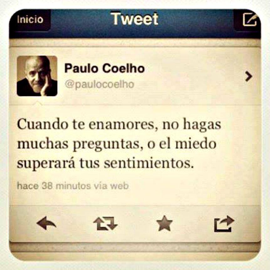 Paulo Coelho Frases Quotes Spanish Amor Coelho Pinterest