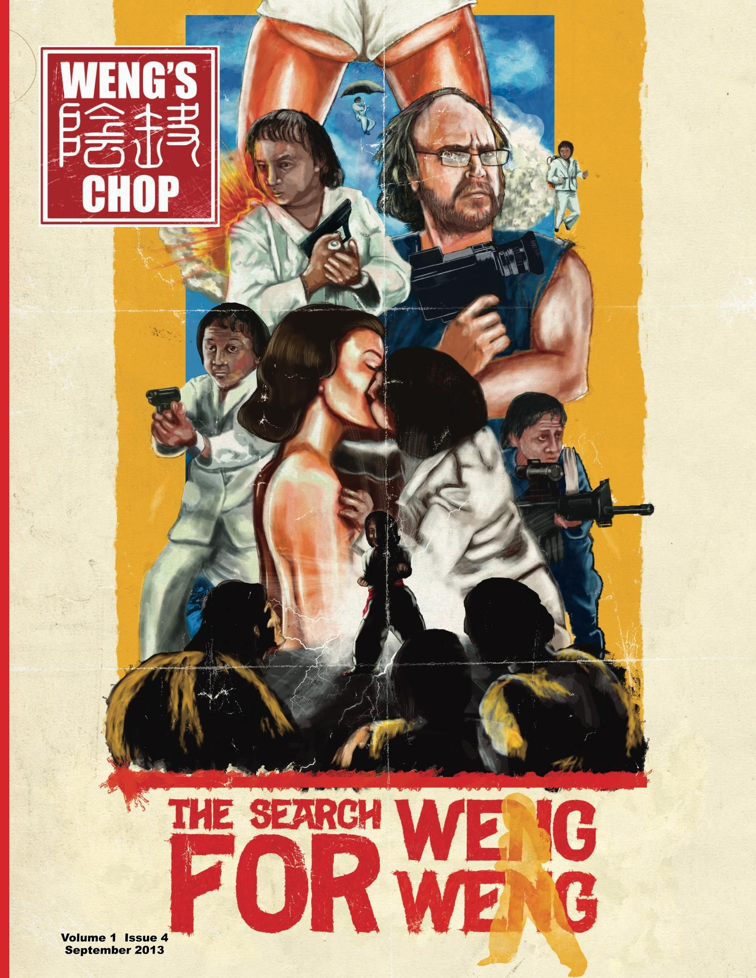 Weng S Chop Magazine 4 The Search For Weng Weng Cover Illustrated By Matt O Neill Asian Film Vintage Movies Documentaries