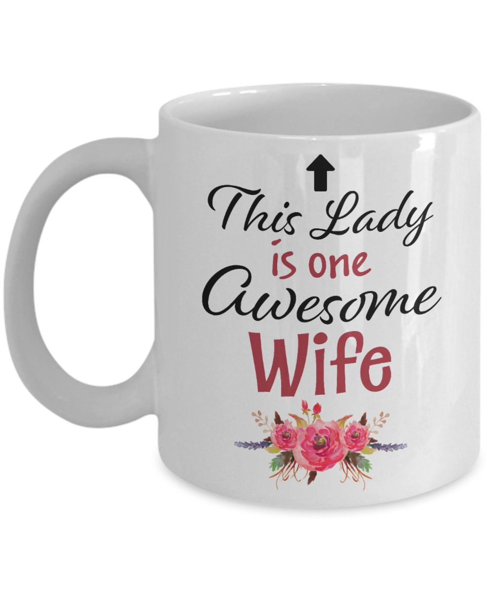 Awesome wife mug funny gifts for this lady women from