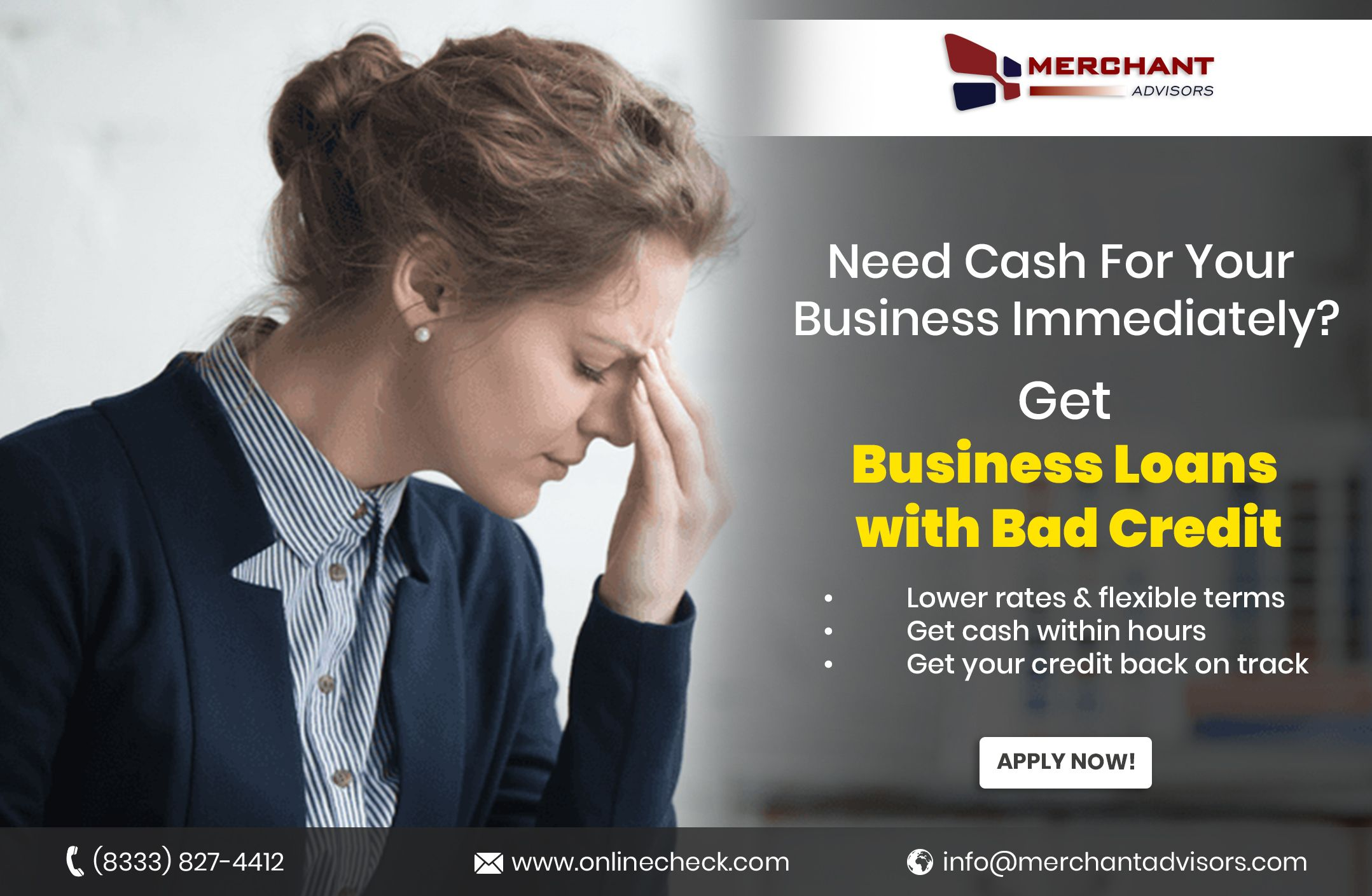 Bad Credit Business Loans An Upturn To Bad Credit Situations Business Loans Bad Credit Loans For Bad Credit