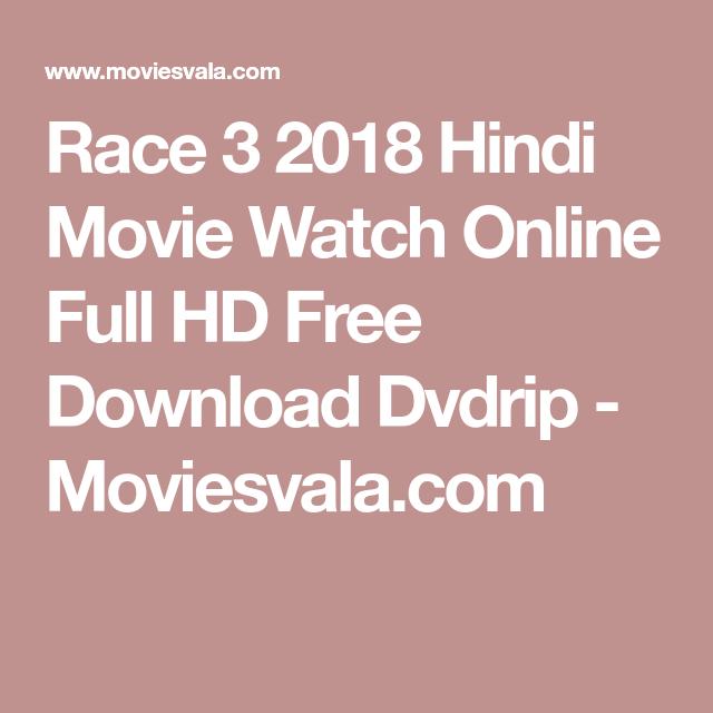 Race 3 2018 Hindi Movie Watch Online Full HD Free Download