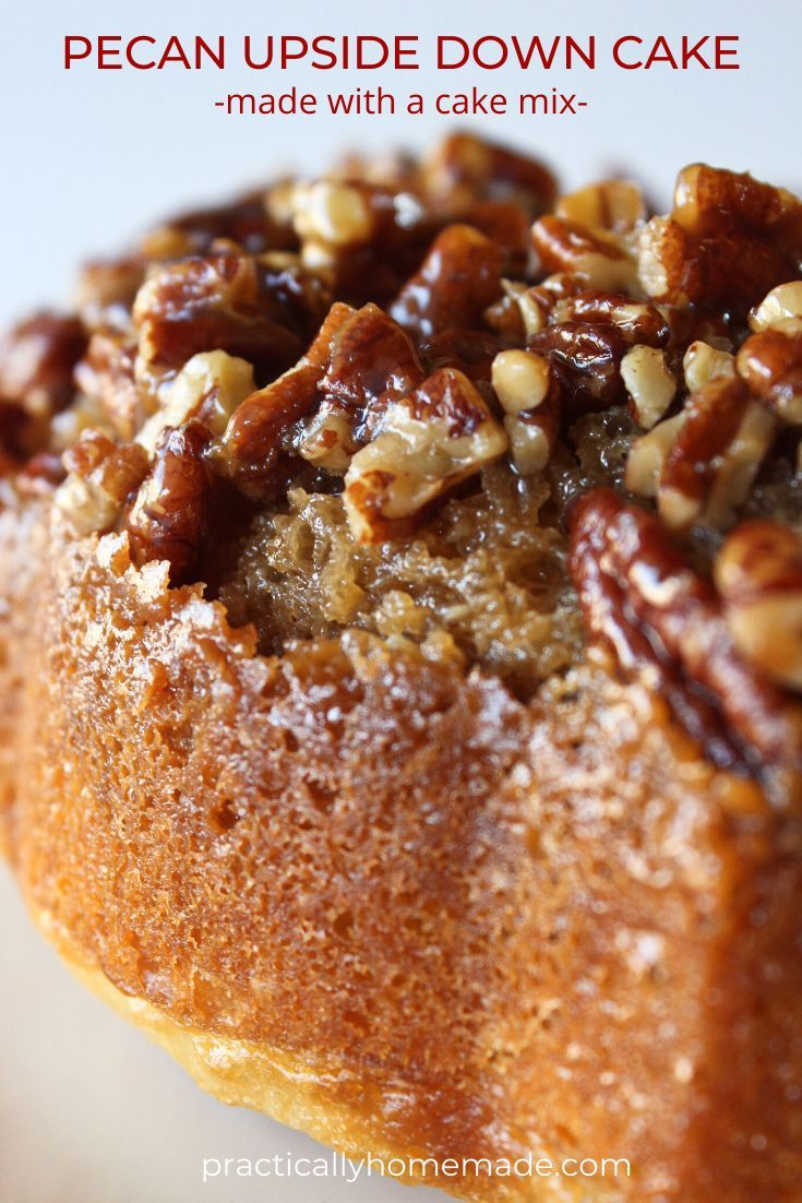 Pecan Updside Down Bundt Cake Recipe - Practically