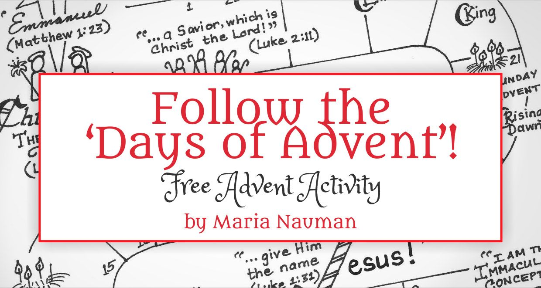 Follow the Days of Advent! Free Advent Activity - Maria Nauman, a ...
