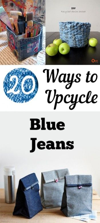 20 ways to upcycle blue jeans upcycle upcycling and craft for Diy upcycling projects