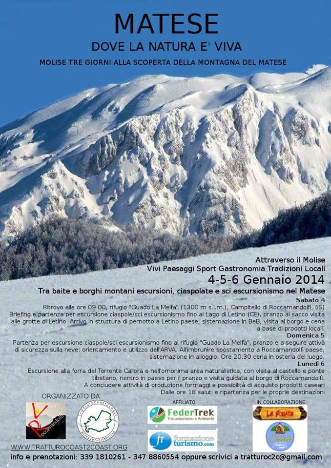 Matese dove la natura è viva: 4-5-6 Gennaio 2014 Molise tre giorni alla scoperta delle montagne del matese