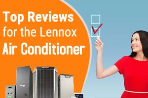 Top Reviews For The Lennox Air Conditioner Http Www