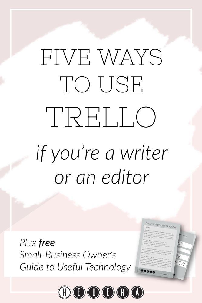 Five ways to use Trello if you're a writer or an editor — Hedera Editing & Publishing