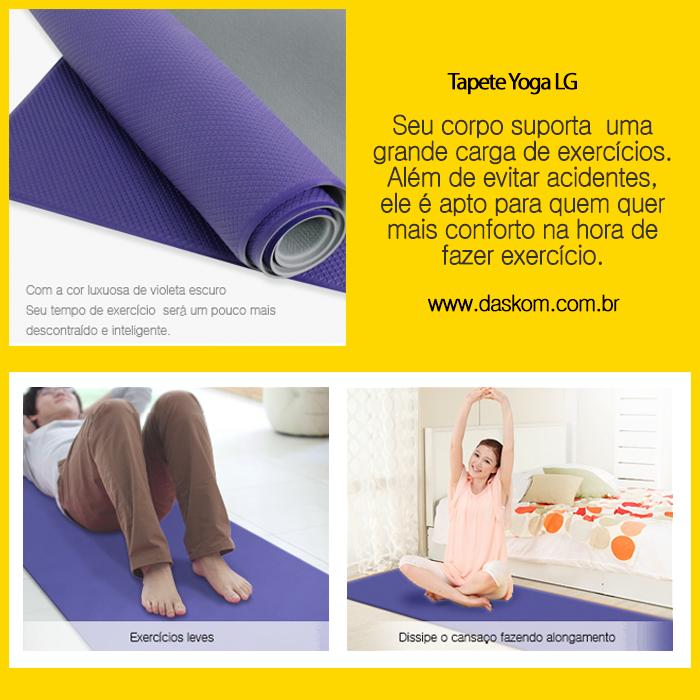 Tapete Yoga LG  Material: PVC  Antiderrapante, com uma cor luxuosa de violeta escuro.   Sem tempo ou lugar para praticar exercícios? Você pode praticar seus exercícios com os tapetes LG, dai não precisa ficar sem praticar exercícios por não ter espaço ou tempo.  Su alongamento vai ser mais seguro e equilibrado com os novos jogos de tapete de Yoga.  Mais informações http://www.lojadaskom.com.br/index.php?route=product/product&path=63&product_id=116