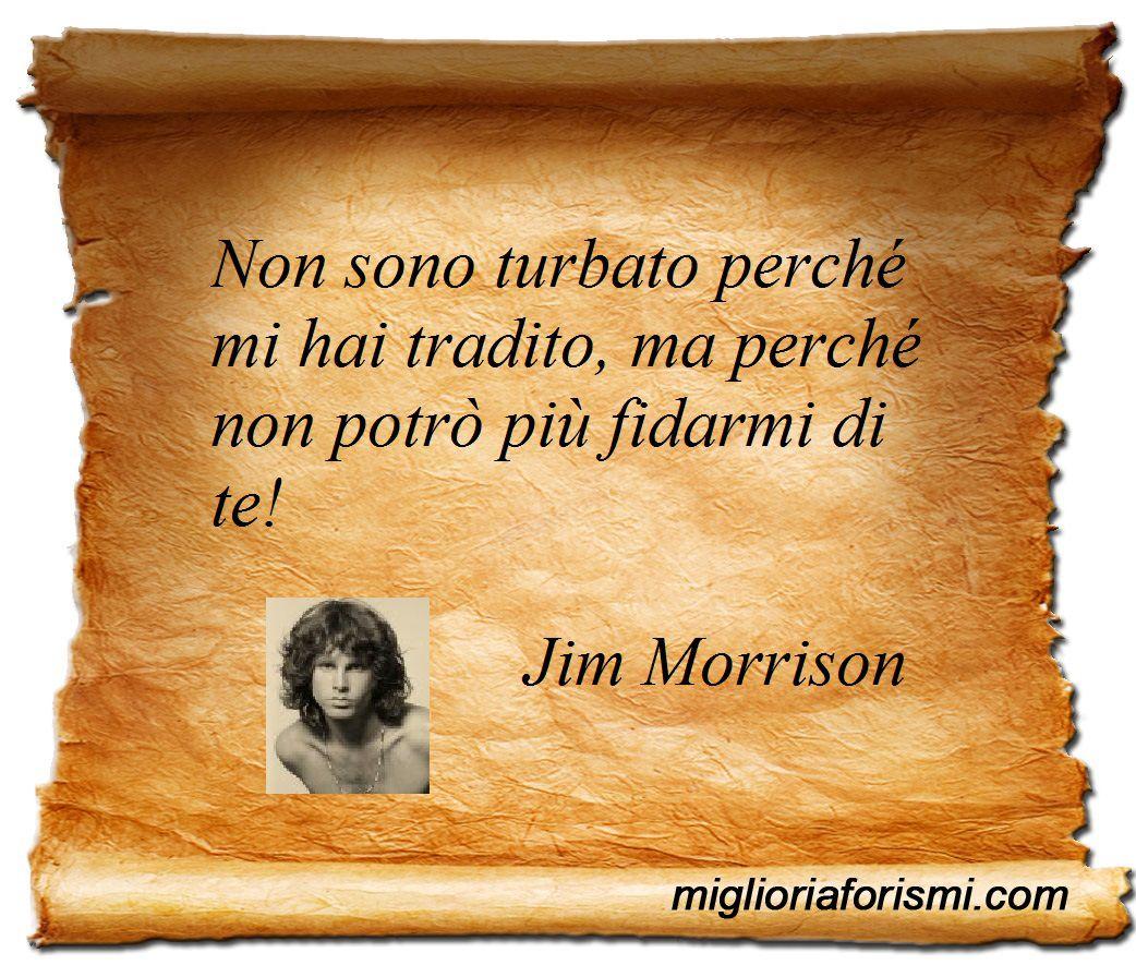 Frasi Celebri Di Jim Morrison Sullamicizia.Jim Morrison Aforismi E Frasi Jim Morrison Citazioni Sulla Fiducia Citazioni Sagge