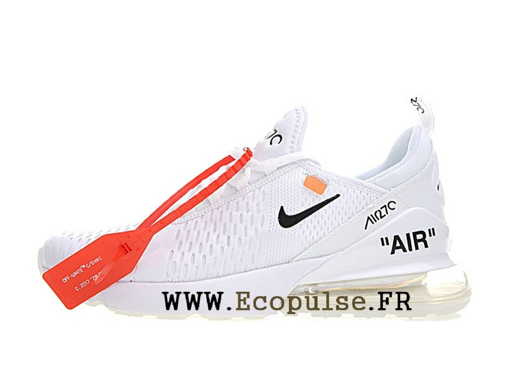 Off White X 270 Nike Air Max 270 X Chaussures Prix Pas Cher Pour Homme bbf584