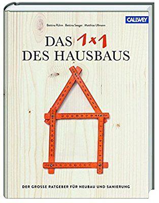Das 1x1 des Hausbaus Der große Ratgeber für Neubau und