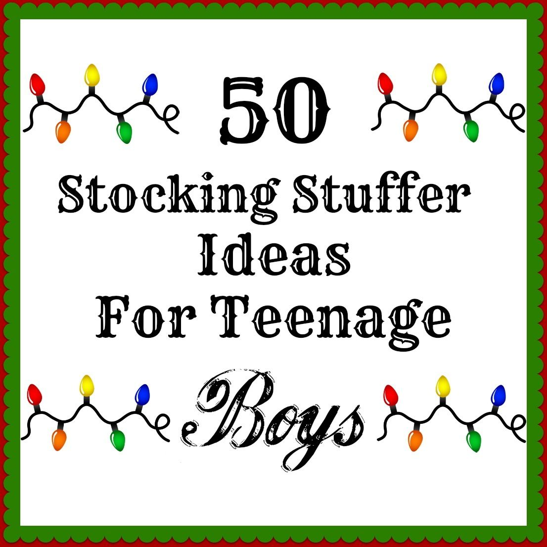 50 Stocking Stuffers For Teenage Boys Holidays Stocking
