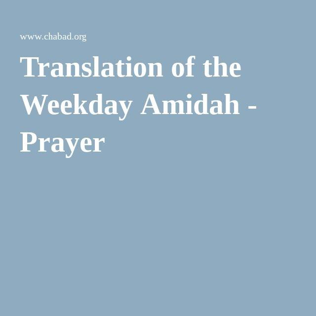 Translation of the Weekday Amidah - Prayer | Torah in 2019 | Jewish