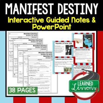 Manifest Destiny Guided Notes & PowerPoints American History