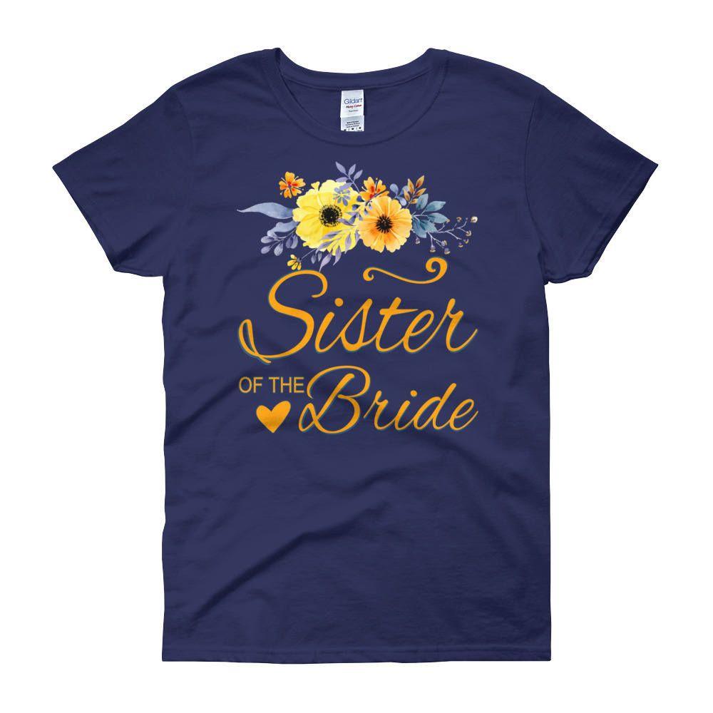sister marriage invitation letter format%0A Sister Of The Bride TShirt  Women u    s short sleeve tshirt  Sister  Wedding