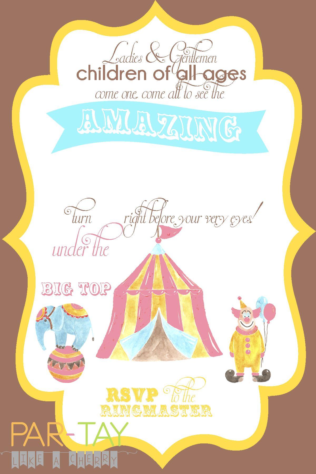 Free Circus Birthday Invitation | Raise a genius kid | Pinterest ...