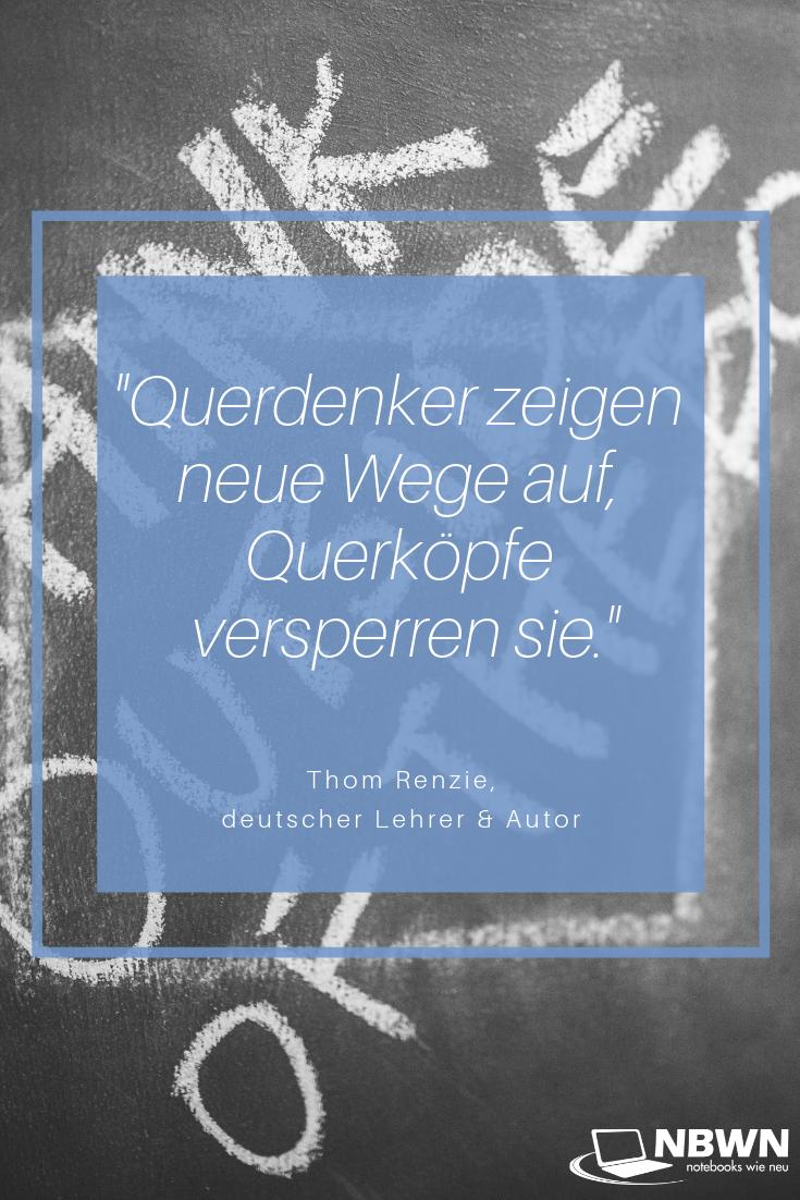 Thom Renzie Querdenker Liebes Zitate Zitate Spruche
