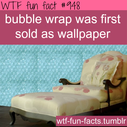 Bubble Wrap Was Originally Supposed to be Wallpaper