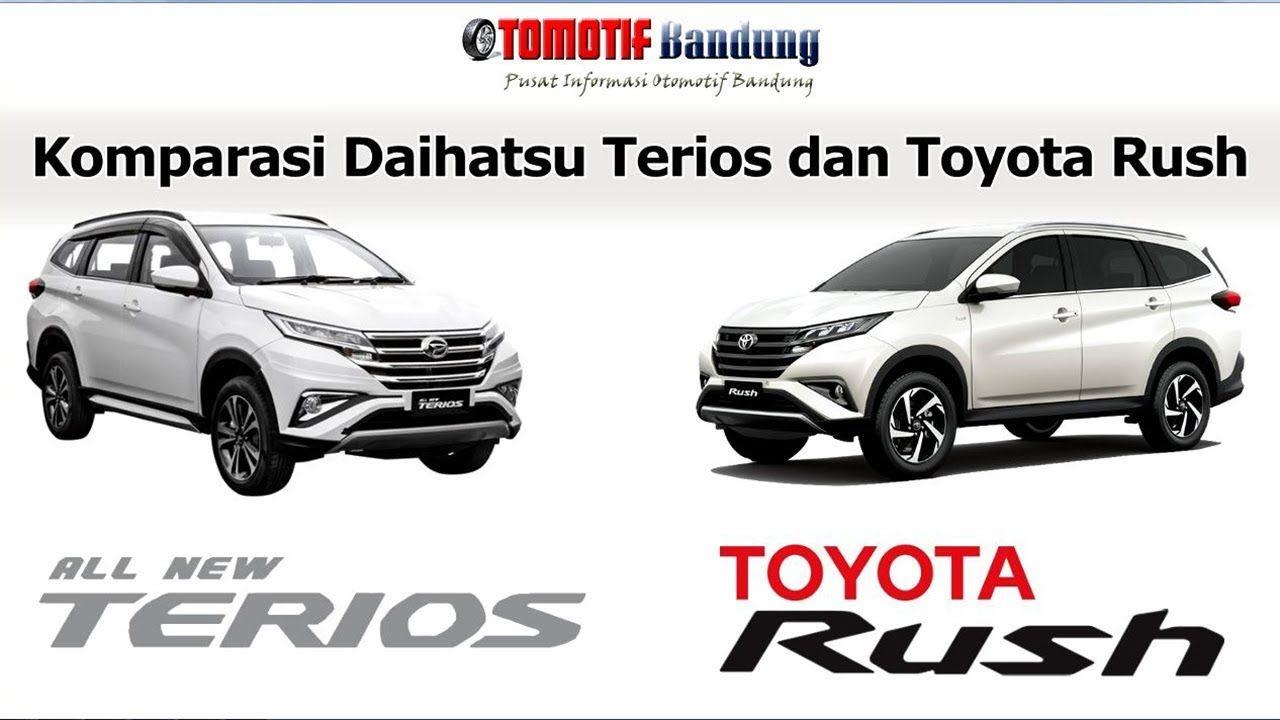 Komparasi Daihatsu Terios Vs Toyota Rush Daihatsu Toyota Rush