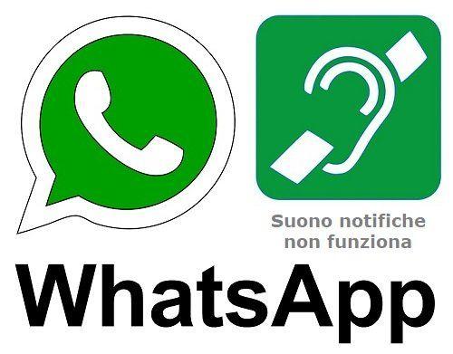 Suono delle Notifiche WhatsApp non Funziona via mrloto