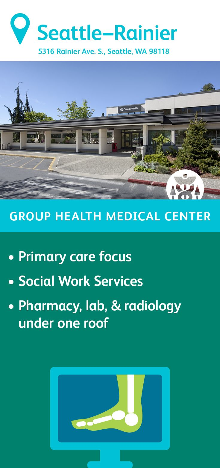 The Group Health Rainier Medical Center In Seattle Features