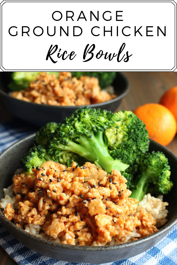 Orange Ground Chicken Rice Bowls Recipe Chicken Rice Bowls Ground Chicken Recipes Rice Bowls Recipes