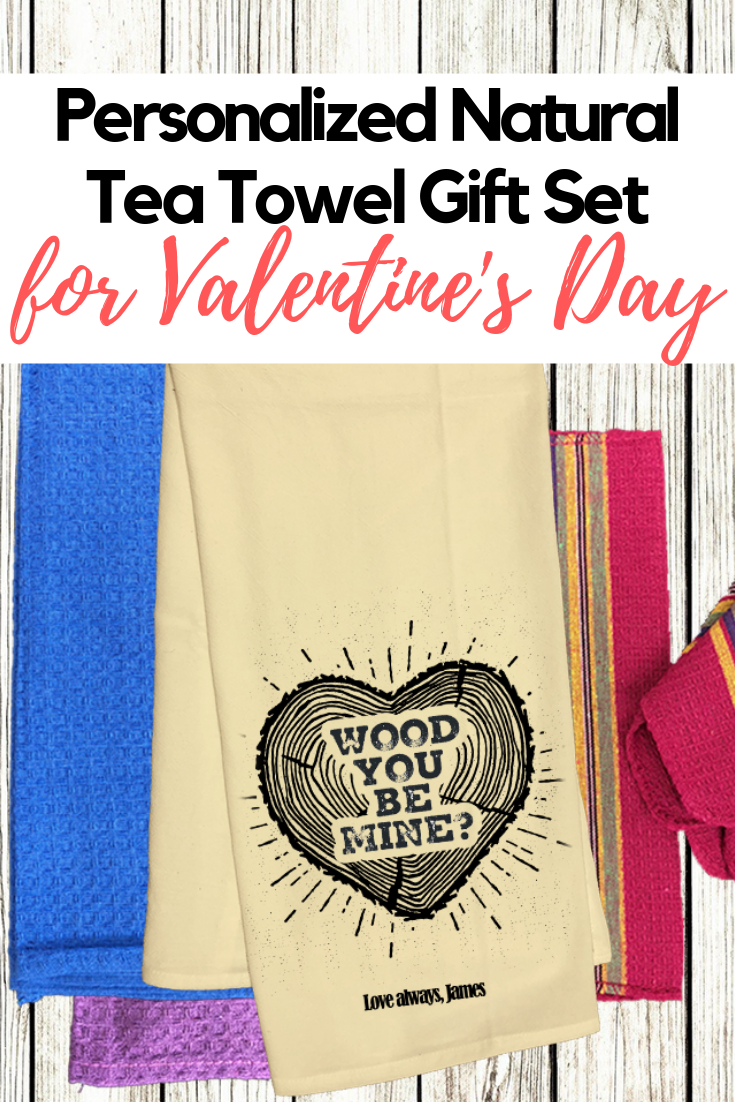 Wood You Be Mine? Personalized Natural Unbleached 8P Flour Sack Tea Towel Gift Set Valentine's Day