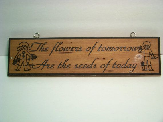 Flowers of Tomorrow Engraved Wood Garden Sign by PNBWoodWorks
