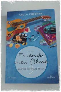 No meio dos livros: Fazendo meu filme 3: O roteiro inesperado de Fani ...