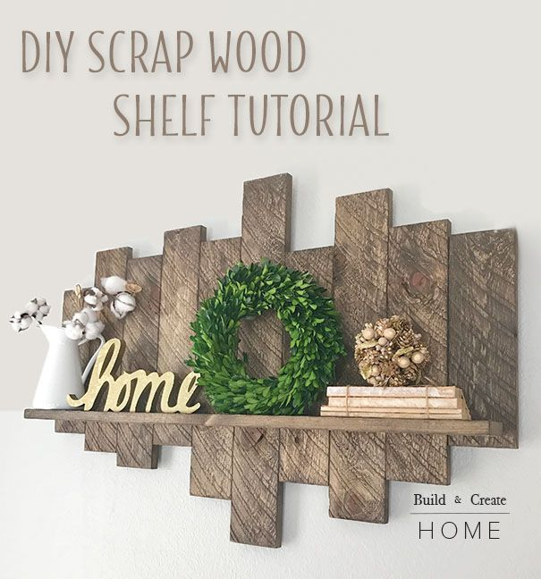 DIY Scrap Wood Shelf Tutorial - Pretty Handy Girl