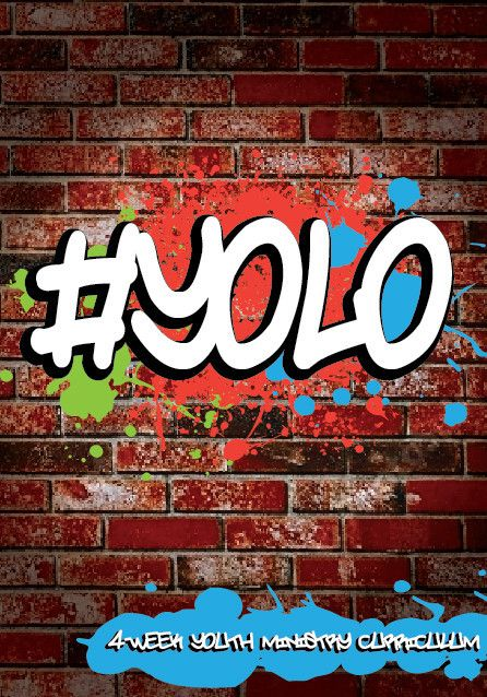 YOLO 4-Week Youth Ministry Curriculum