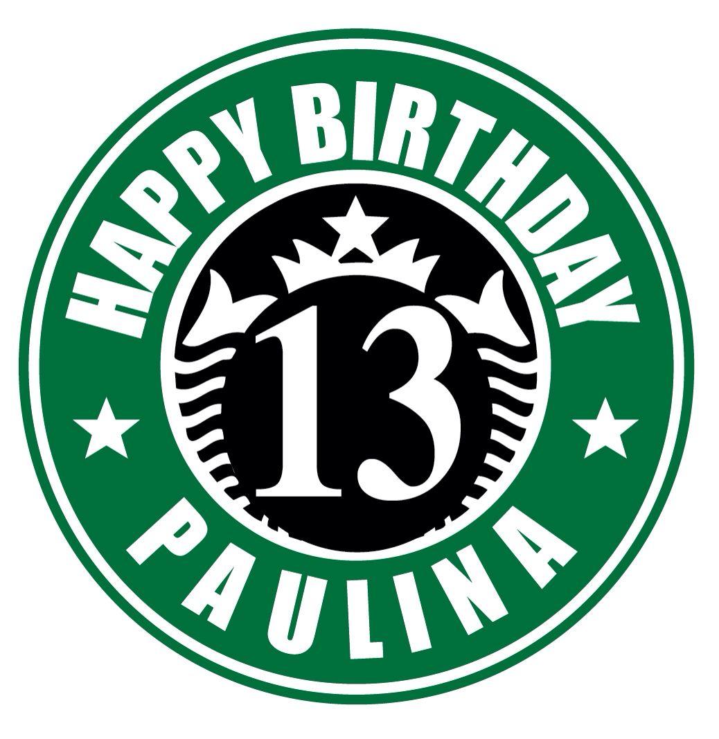 Logo Starbucks for Paulina's birthday party Starbucks