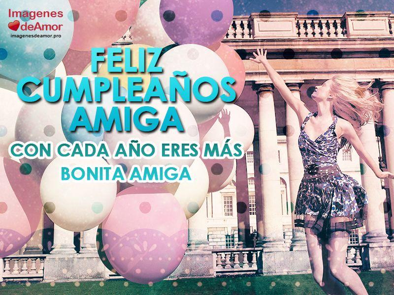 Imágenes de feliz cumpleaños para una amiga especial 6 Español Pinterest