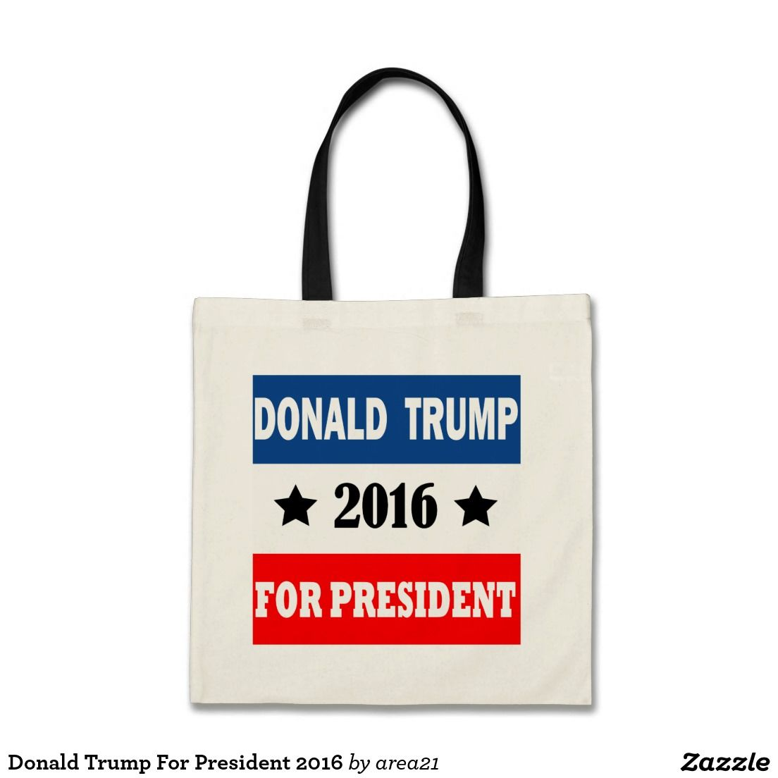 Donald Trump For President 2016 Budget Tote Bag #Donaldtrumpforpresident #DonaldTrump #Trump
