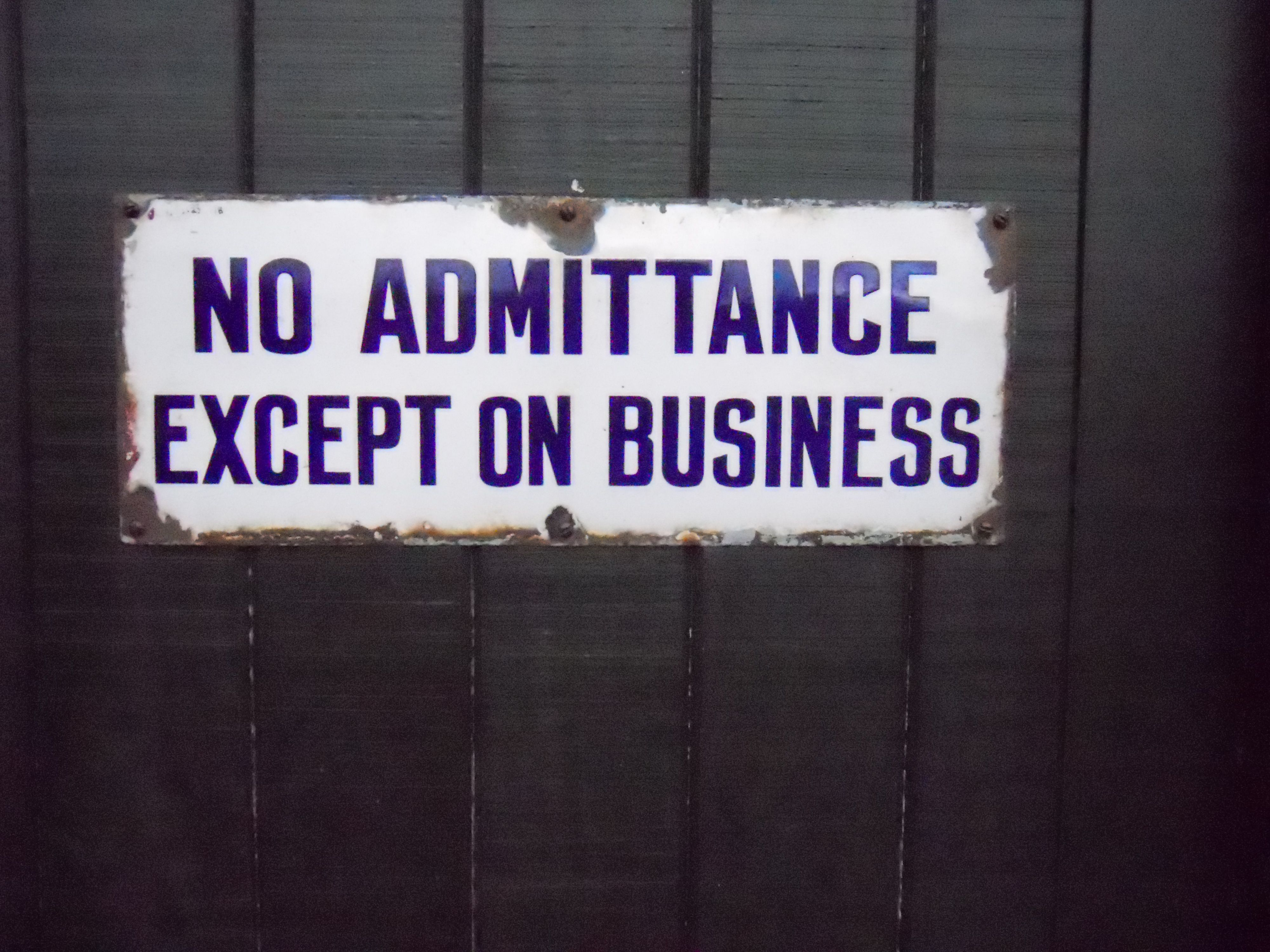 No Admittance Except on Business