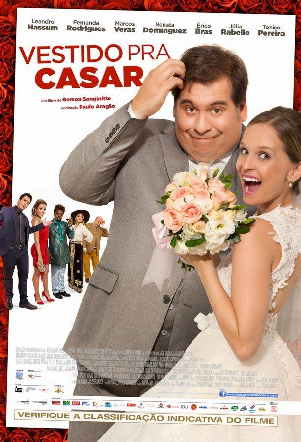 Assista Filmes Dublado E Em Hd Vestido Para Casar Com Imagens